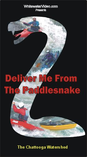 Deliver Me from the Paddlesnake
